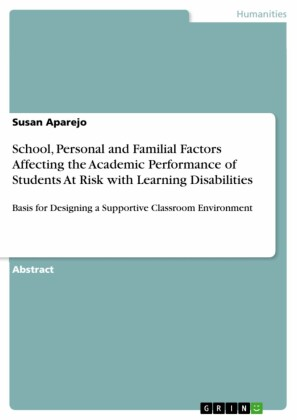 School, Personal and Familial Factors Affecting the Academic Performance of Students At Risk with Learning Disabilities