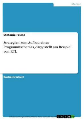 Strategien zum Aufbau eines Programmschemas, dargestellt am Beispiel von RTL