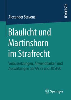 Blaulicht und Martinshorn im Strafrecht