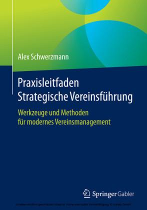 Praxisleitfaden Strategische Vereinsführung
