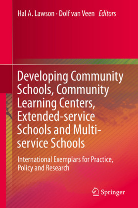 Developing Community Schools, Community Learning Centers, Extended-service Schools and Multi-service Schools