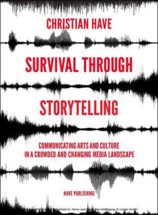 Survival Through Storytelling