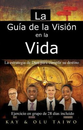 La Guía de la Visión en la vida