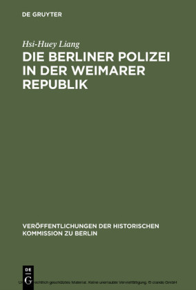 Die Berliner Polizei in der Weimarer Republik