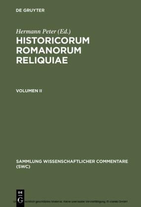Historicorum Romanorum reliquiae. Volumen II