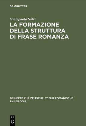 La formazione della struttura di frase romanza