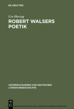 Robert Walsers Poetik