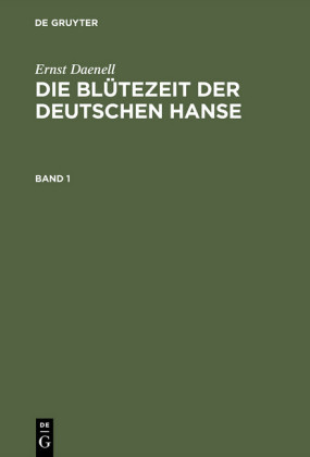 Die Blütezeit der deutschen Hanse