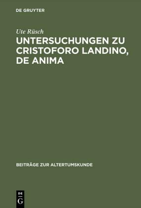 Untersuchungen zu Cristoforo Landino, De anima