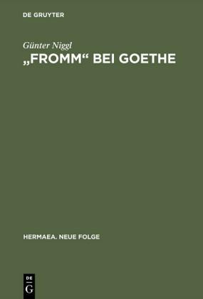 'Fromm' bei Goethe