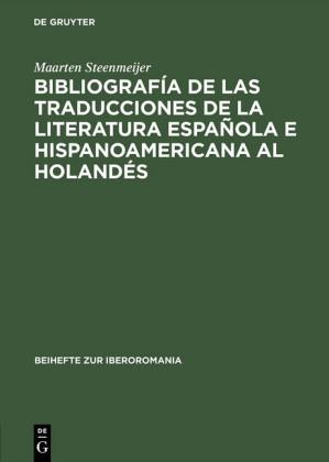 Bibliografía de las traducciones de la literatura española e hispanoamericana al holandés