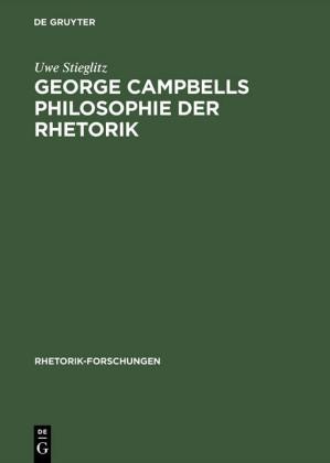 George Campbells Philosophie der Rhetorik