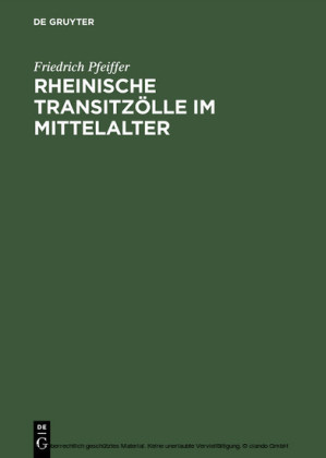 Rheinische Transitzölle im Mittelalter