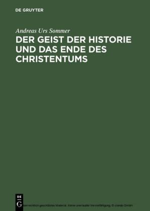 Der Geist der Historie und das Ende des Christentums