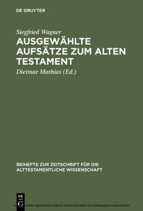 Ausgewählte Aufsätze zum Alten Testament