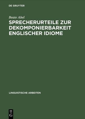 Sprecherurteile zur Dekomponierbarkeit englischer Idiome