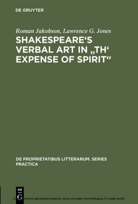 Shakespeare's Verbal Art in 'Th' Expense of Spirit'