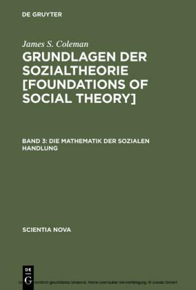Die Mathematik der sozialen Handlung