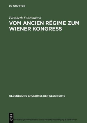 Vom Ancien Régime zum Wiener Kongress