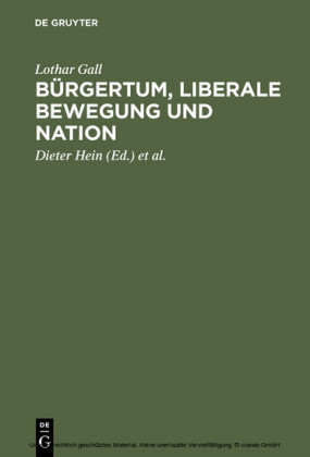 Bürgertum, liberale Bewegung und Nation