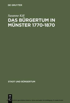 Das Bürgertum in Münster 1770-1870