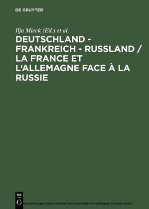 Deutschland - Frankreich - Rußland / La France et l'Allemagne face à la Russie
