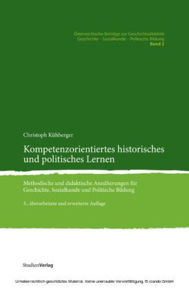 Kompetenzorientiertes historisches und politisches Lernen