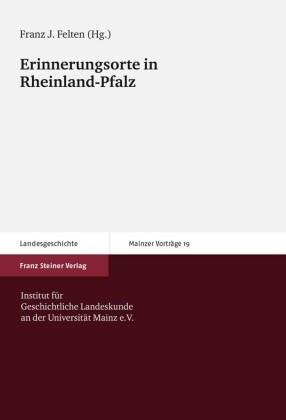 Erinnerungsorte in Rheinland-Pfalz