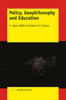 Policy, Geophilosophy and Education