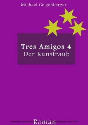 Tres Amigos 4