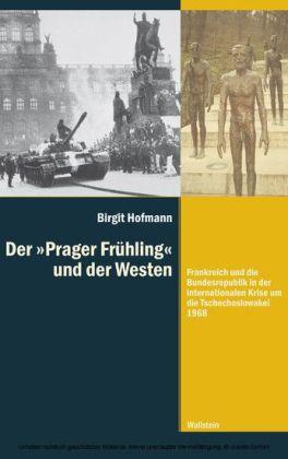 """Der """"Prager Frühling' und der Westen"""