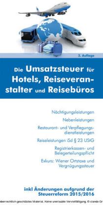 """""""Die Umsatzsteuer für Hotels, Reiseveranstalter & Reisebüros """" (Ausgabe Österreich)"""