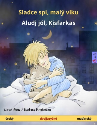 Sleep Tight, Little Wolf (Czech - Hungarian). Bilingual children's book, age 2 and up