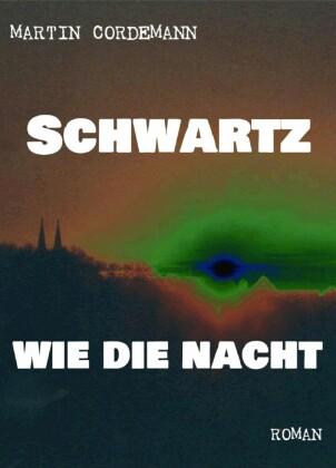 Schwartz wie die Nacht