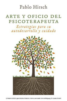 Arte y oficio del psicoterapeuta