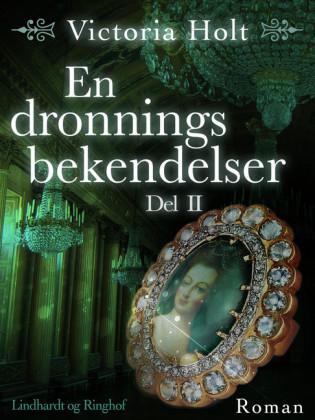 En dronnings bekendelser - Del 2