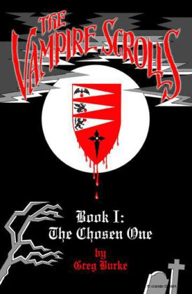 The Vampire Scrolls - Book 1: The Chosen One