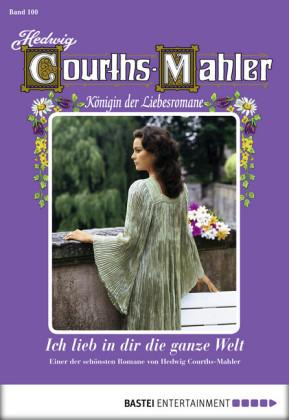 Hedwig Courths-Mahler - Folge 100
