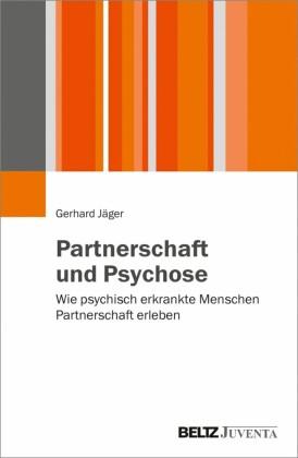 Partnerschaft und Psychose