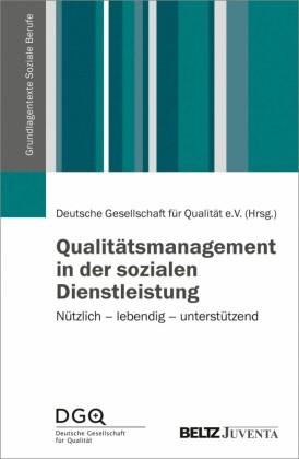 Qualitätsmanagement in der sozialen Dienstleistung