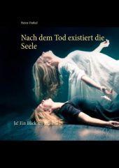 Nach dem Tod existiert die Seele