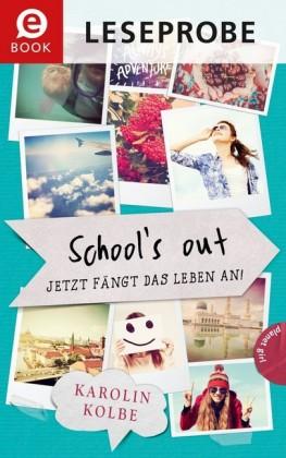 School`s out - Jetzt fängt das Leben an! (Leseprobe)