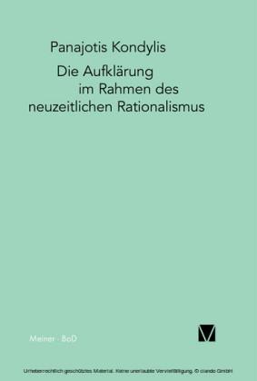 Die Aufklärung im Rahmen des neuzeitlichen Rationalismus