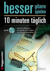 Besser Gitarre spielen - 10 Minuten täglich, m. 1 Audio-CD Cover