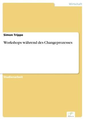 Workshops während des Changeprozesses