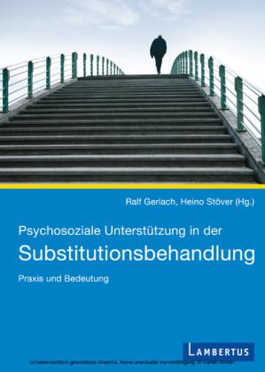 Psychosoziale Unterstützung in der Substitutionsbehandlung