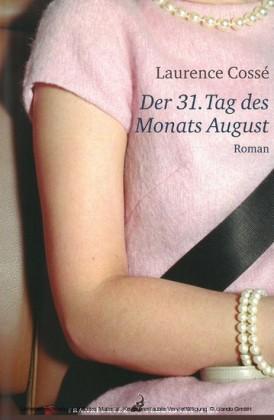 Der 31. Tag des Monats August