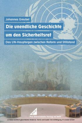 Die unendliche Geschichte um den Sicherheitsrat