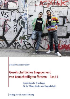 Gesellschaftliches Engagement von Benachteiligten fördern - Band 1
