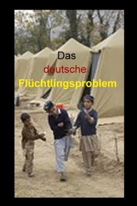 Das deutsche Flüchtlingsproblem